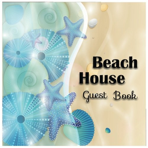 Download Beach House Guest Book: Vacation House Guest Book 8.5x8.5 150Pages Visitor Comments Book pdf epub
