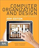 img - for Computer Organization and Design ARM Edition: The Hardware Software Interface (The Morgan Kaufmann Series in Computer Architecture and Design) book / textbook / text book