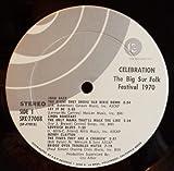 Celebration - Recorded Live Big Sur Folk Festival Monterey, California 1970