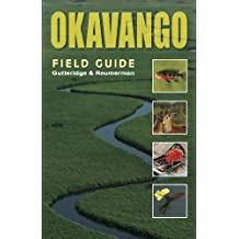 Okavango: A Field Guide (Southbound Field Guides)