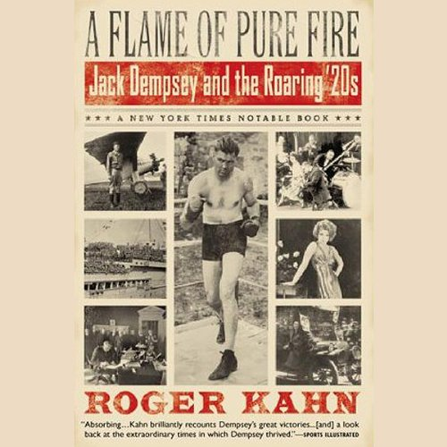 A Flame of Pure Fire: Jack Dempsey and the Roaring '20s by Brilliance Audio (Image #1)