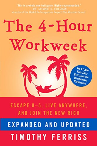 The 4-Hour Workweek, Expanded and Updated: Expanded and Updated, With Over 100 New Pages of Cutting-Edge Content. (Best Tips For First Date)