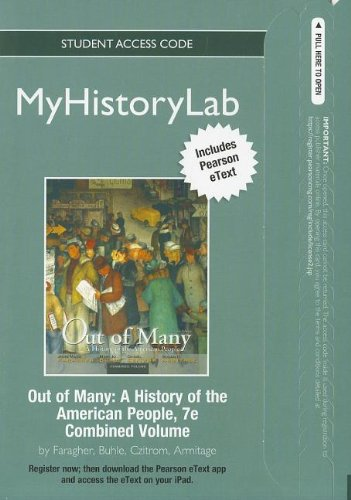 Out of Many MyHistoryLab Student Access Code: A History of the American People, Combined Volume (Myhistorylab (Access Co