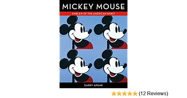 Mickey mouse emblem of the american spirit garry apgar mickey mouse emblem of the american spirit garry apgar 9781616286729 amazon books fandeluxe Image collections