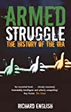 Front cover for the book Armed Struggle: The History of the IRA by Richard English