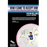 How I Came To Accept Him: Loving Your Child For Who They Are