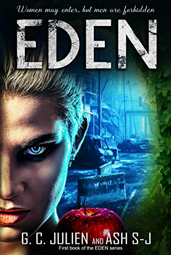 Eden by [Julien, G. C., S-J, Ash]