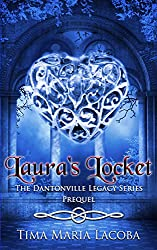 Laura's Locket: A Dantonville Chronicle (The Dantonville Legacy)