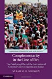 Complementarity in the Line of Fire, Sarah M. H. Nouwen, 1107010780