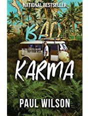 BAD KARMA: The True Story of a Mexico Trip from Hell