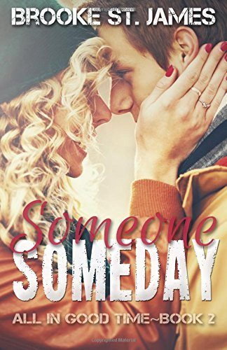Someone Someday (All in Good Time #2)