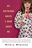 My Boyfriend Wrote a Book about Me, Hilary Winston, 1402799977