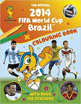 The Official 2014 FIFA World Cup Brazil Colouring Book