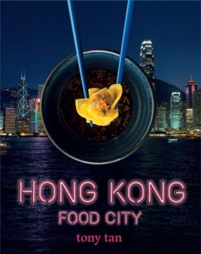 Hong Kong Food City by Tony Tan