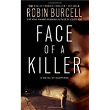 Face of a Killer by Burcell, Robin [MassMarket(2008/11/25)]