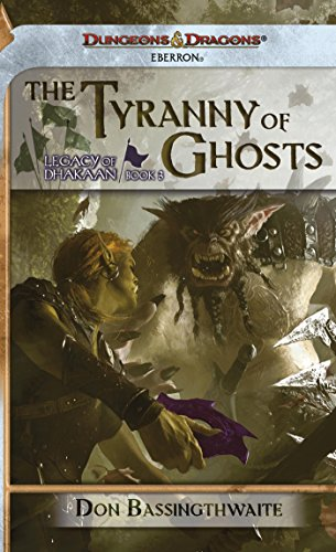 book cover of The Tyranny of Ghosts