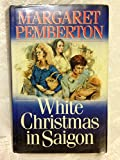 Front cover for the book White Christmas in Saigon by Margaret Pemberton