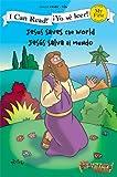 Jesus Saves the World / Jesús salva al mundo (I Can Read! / The Beginner's Bible / ¡Yo sé leer!) (Spanish Edition)