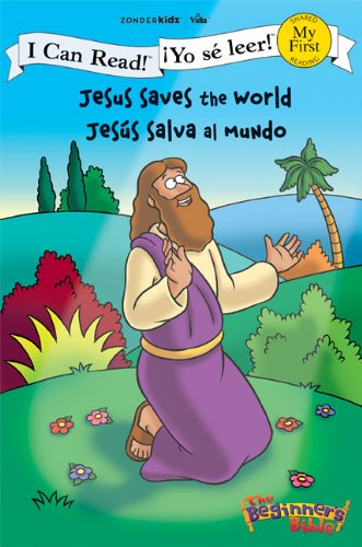 Jesus Saves the World / Jesús salva al mundo (I Can Read! / The Beginner's Bible / ¡Yo sé leer!) (Spanish Edition)
