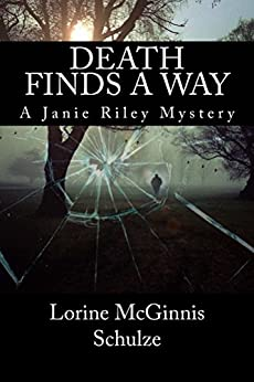 Death Finds a Way (A Janie Riley Mystery Book 1) by [Schulze, Lorine]