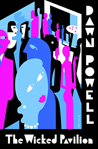 The Wicked Pavilion by Dawn Powell