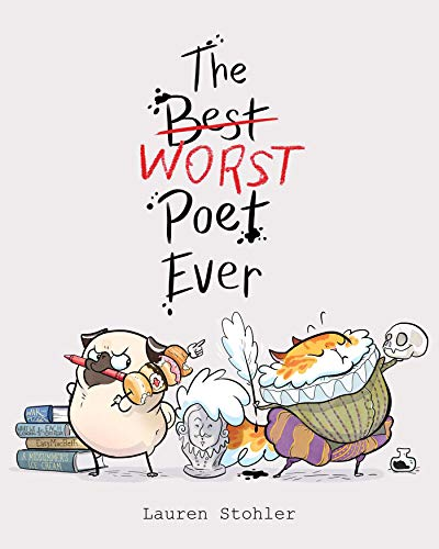 The Best Worst Poet Ever (Best Friendship Poems Ever)