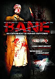 Bane: An Experiment In Human Suffering