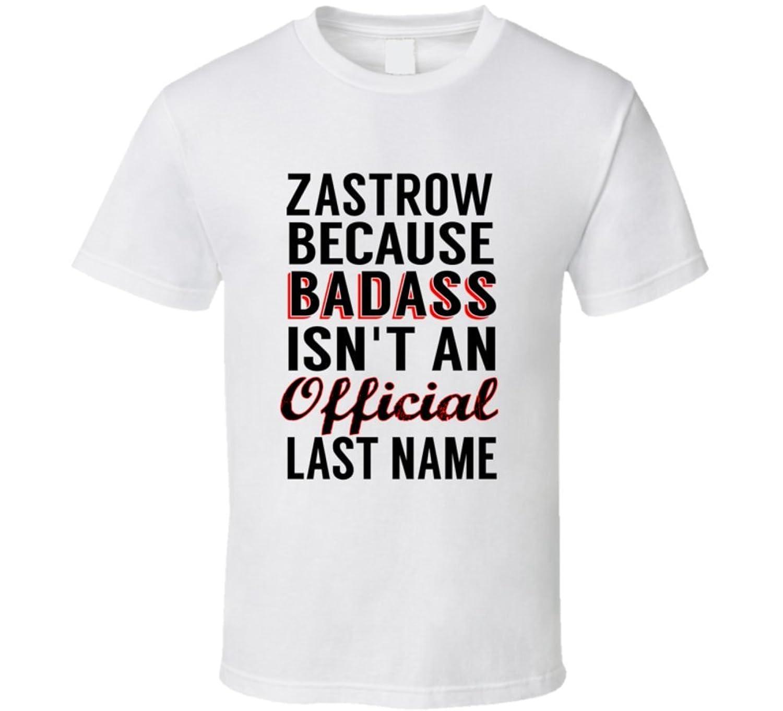 Duenow Because Badass Isnt An Official Name T Shirt