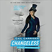 Changeless: The Parasol Protectorate, Book 2 | Gail Carriger