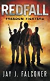 Redfall: Freedom Fighters (American Prepper Series) (Volume 2)