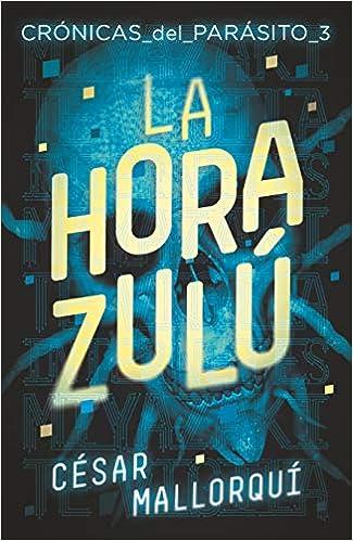 Book's Cover of La hora zulú: 370 (Gran Angular) (Español) Tapa blanda – 22 agosto 2019