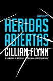Heridas abiertas: (Sharp Objects Spanish-language Edition) (Spanish Edition)