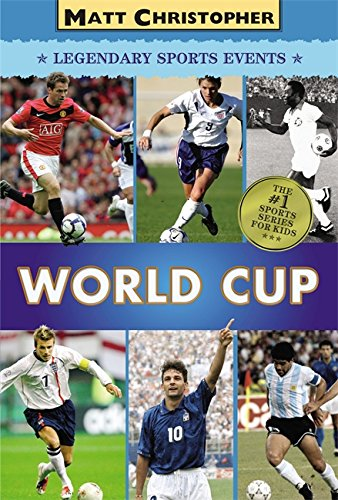 World Cup (Matt Christopher Legendary Sports Events) by Little, Brown Books for Young Readers (Image #2)