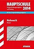 Abschluss-Prüfungsaufgaben Hauptschule Hessen / Mathematik 2014: Mit den Original-Prüfungsaufgaben und Training. Ohne Lösungen.