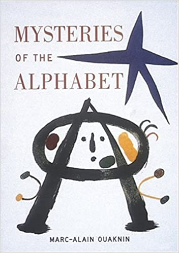 Mysteries of the alphabet the origins of writing marc alain mysteries of the alphabet the origins of writing marc alain ouaknin josephine bacon 9780789205216 amazon books fandeluxe Choice Image
