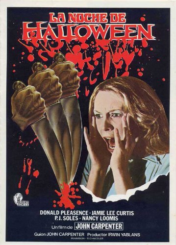 Halloween Movie Poster (27 x 40 Inches - 69cm x 102cm) (1978) Spanish -(Jamie Lee Curtis)(Donald Pleasence)(Nancy Loomis)(P.J. Soles)(Charles Cyphers)(Kyle Richards) ()