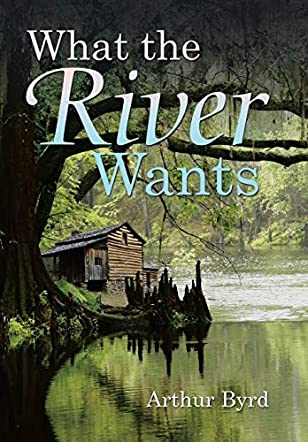 What the River Wants