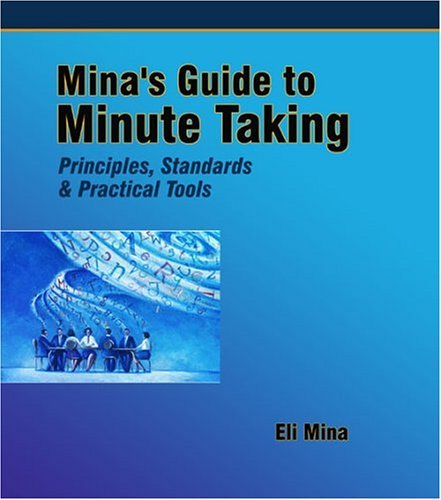 Read Online By Eli Mina Mina's Guide to Minute Taking [Paperback] pdf
