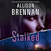 Stalked: A Lucy Kincaid Novel, Book 5 | Allison Brennan