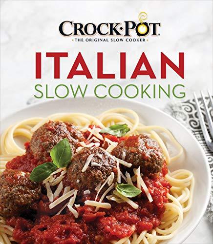Crock-Pot Italian Slow Cooking (Italian Slow Cooker Recipes)