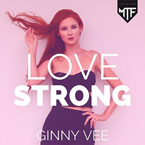 Love strong (Manovski & Alan Aguero Edit) by Ginny Vee on Amazon ...