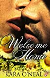 Welcome Home (Pikes Run Series, Book One) by Kara O'Neal