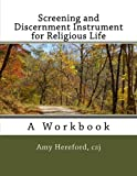 Screening and Discernment Instrument for Religious Life: A Workbook