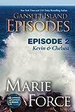 Gansett Island Episode 2: Kevin & Chelsea (Gansett Island Series) (Volume 18)