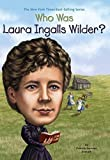 Who Was Laura Ingalls Wilder? by Patricia Brennan Demuth (2013-12-26)
