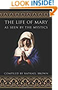 #1: The Life of Mary As Seen By the Mystics