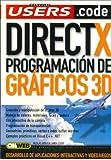 DirectX Programacion de Graficos 3D (Manuales Users) by Nicolas Arrioja Landa Cosio (2006-10-30)