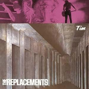 Replacements Tim Amazon Com Music