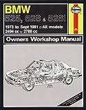 BMW 525, 528 528i Owner's Workshop Manual: 1973-81 (Haynes Service and Repair Manuals)