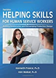 img - for Helping Skills for Human Service Workers: Building Relationships and Encouraging Productive Change) book / textbook / text book